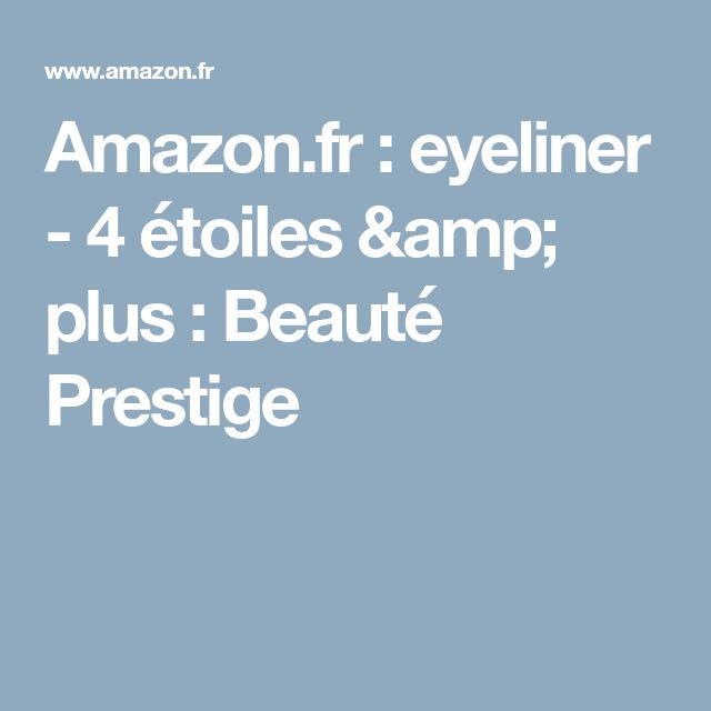 Amazon.fr: eyeliner - 4 étoiles & plus: Beauté Prestige