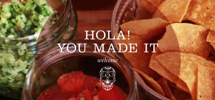 What's not to love about Mexican food?