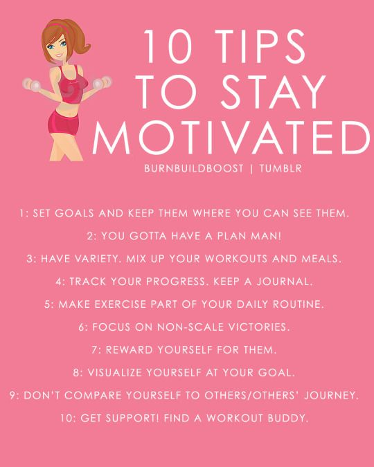 10 tips to stay motivated. Set goals, visualize, reward yourself!