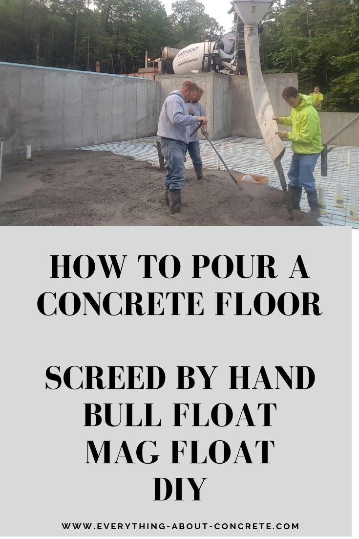 How To Pour A Concrete Floor Concrete Floors Concrete Floors Diy Concrete