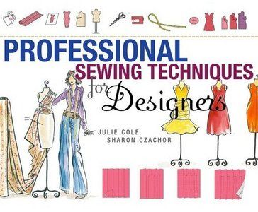 Professional Sewing Techniques for Designers - Free eBooks Download (but it takes awhile)