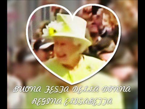8 Marzo Festa della donna Tanti auguri Regina Elisabetta d'Inghilterra a...