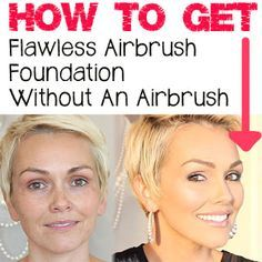 How To Get Airbrush Perfect Skin Without An Airbrush...she is amazing!!!