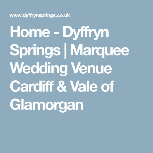 Home - Dyffryn Springs | Marquee Wedding Venue Cardiff & Vale of Glamorgan
