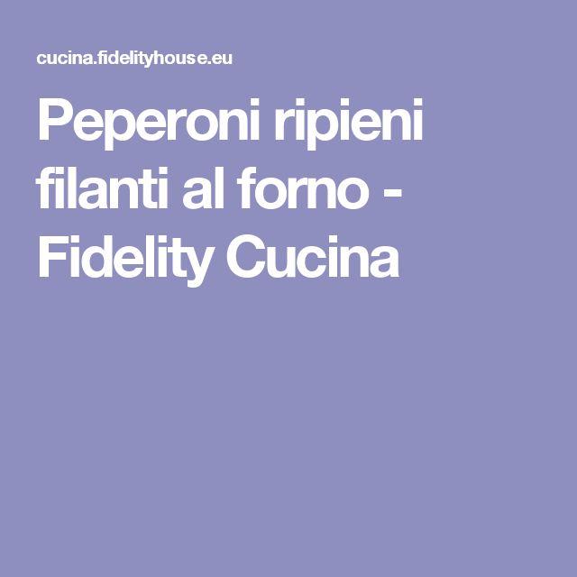 Peperoni ripieni filanti al forno - Fidelity Cucina