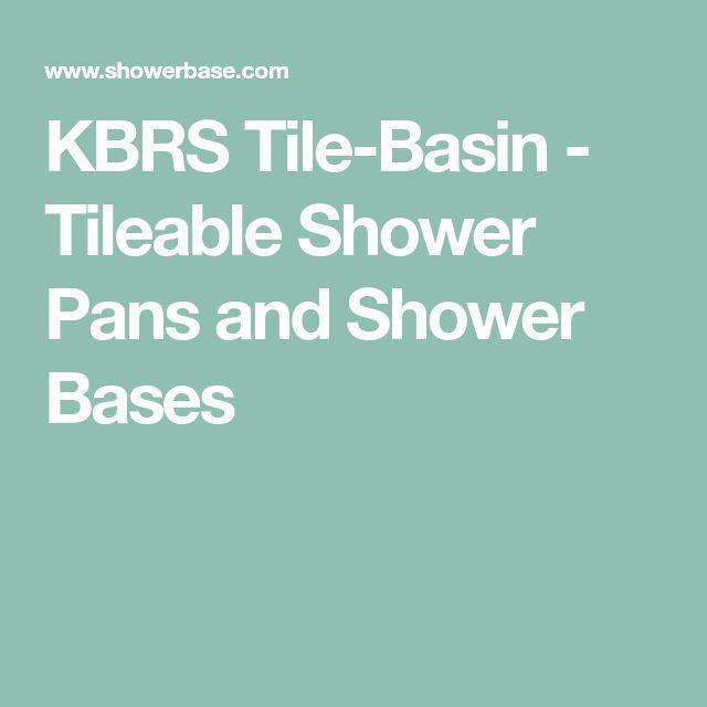 KBRS Tile-Basin - Tileable Shower Pans and Shower Bases