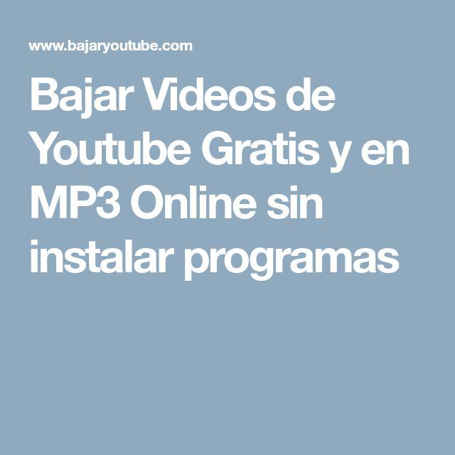Bajar Videos de Youtube Gratis y en MP3 Online sin instalar programas