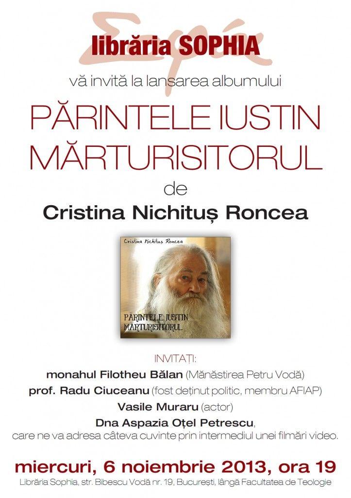 Vă invităm miercuri, 6 noiembrie 2013, ora 19.00 de Sfantul Pavel Marturisitorul să ne amintim de Părintele Justin Marturisitorul, împ