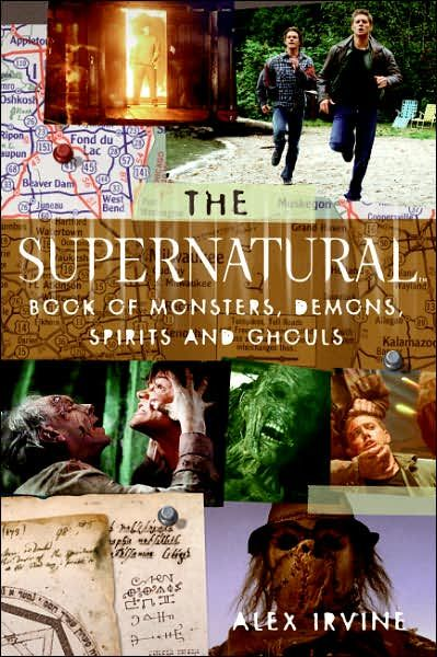 The Supernatural Book of Monsters, Demons, Spirits and Ghouls.