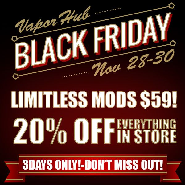Black Friday 3 Days Only Limitless Mods $59! from Planet Goldilocks and Vapor Hub http://www.planetgoldilocks.com/e_cigarettes.htm