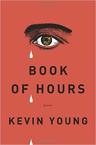 AmazonSmile: Book of Hours: Poems (9780375711886): Kevin Young: Books