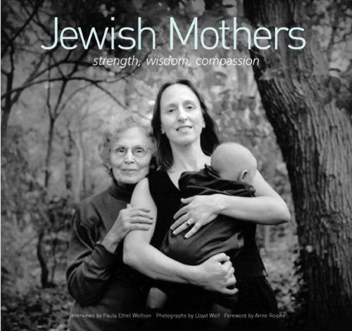 http://amzn.to/1YUpjAc Jewish Mothers by Anne Roiphe