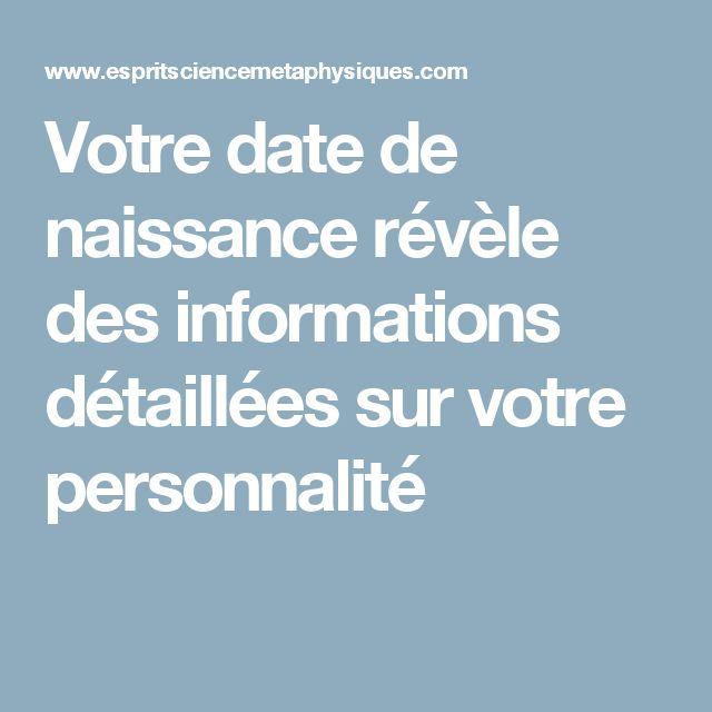Votre date de naissance révèle des informations détaillées sur votre personnalité