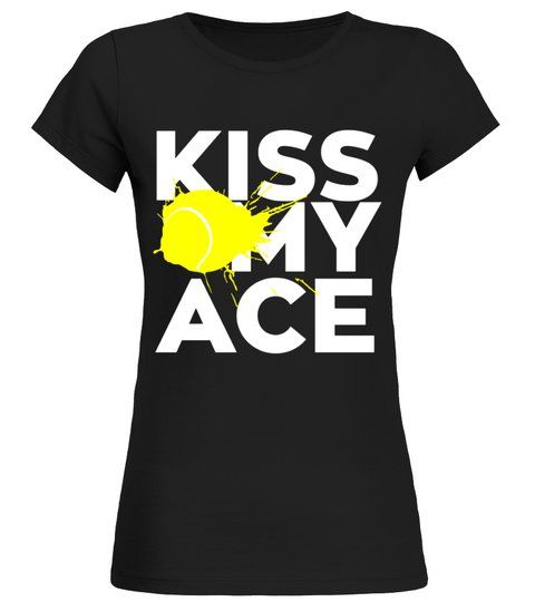 61ebc772d Tennis ball racket Ace sports team player mom dad tenis T shirt - Round  neck T-Shirt Woman #Shirts #TShirts