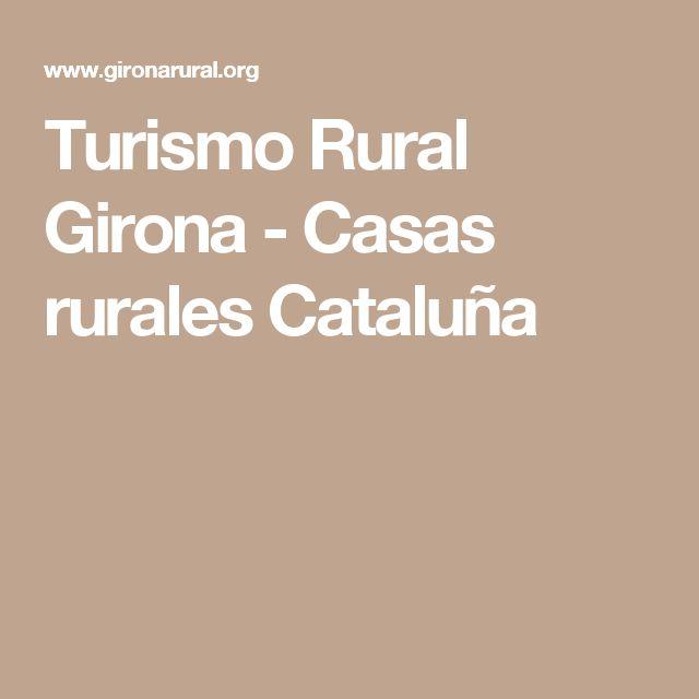 Turismo Rural Girona - Casas rurales Cataluña