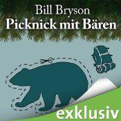 Picknick mit Bären | [Bill Bryson] Und schon will ich wandern gehen! :-)