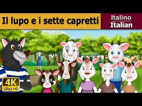 Il lupo ei sette capretti - favole per bambini raccontate - storie italiane - Italian Fairy Tales - YouTube