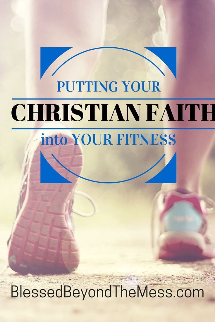 mesh your Christian faith with your fitness