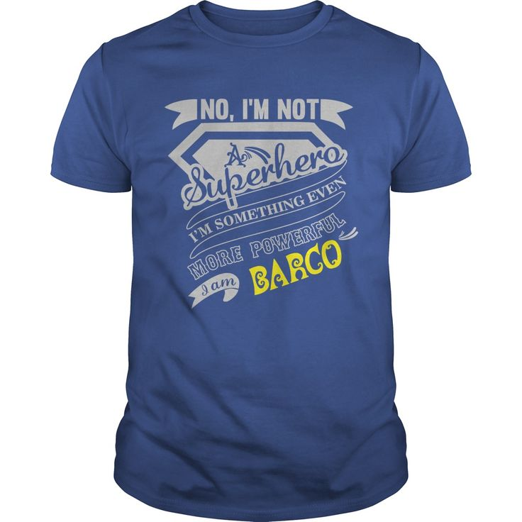 BARCO No, I'm not a superhero. I'm something even more powerful. I am BARCO- BARCO Tee Shirt, BARCO shirt, BARCO Hoodie, BARCO Family, BARCO Tee, BARCO Name, BARCO bestseller #gift #ideas #Popular #Everything #Videos #Shop #Animals #pets #Architecture #Art #Cars #motorcycles #Celebrities #DIY #crafts #Design #Education #Entertainment #Food #drink #Gardening #Geek #Hair #beauty #Health #fitness #History #Holidays #events #Home decor #Humor #Illustrations #posters #Kids #parenting #Men…