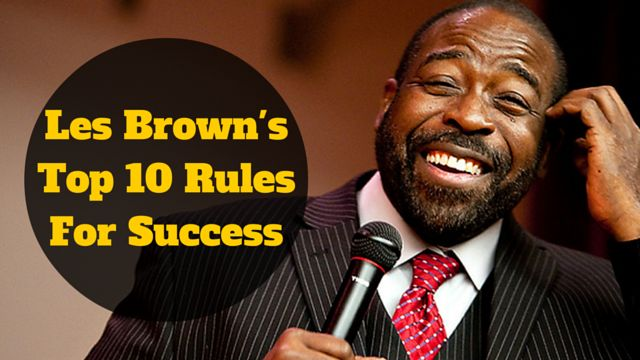 Top 10 rules for #success by the one and only Les Brown​:   http://brandonline.michaelkidzinski.ws/les-browns-top-10-rules-for-success/