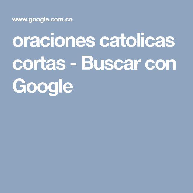 oraciones catolicas cortas - Buscar con Google