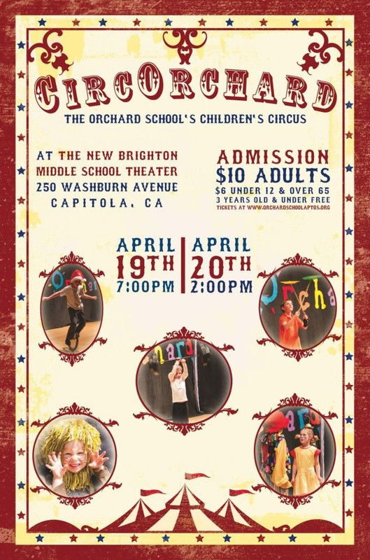 Capitola, CA Orchard School circus arts performers (i.e., the whole school–grades K – 6!) will be performing the children's circus Circo Orchard for the community at New Brighton Middle School Theatre in Capitola… Click flyer for more >>