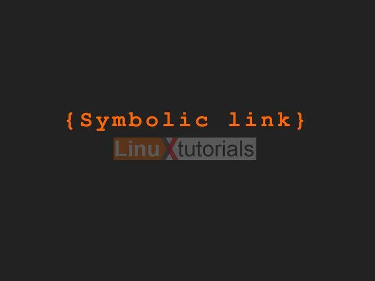 Symbolic link, dikenal juga dengan nama soft link atau symlink, yaitu sebuah file khusus yang berfungsi mengarahkan kita ke file lain atau directory lain. Symbolic Link di dunia windows biasa dikenal dengan nama short cut.