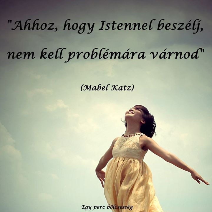 Mabel Katz idézete Istenről. A kép forrása: Egy perc bölcsesség # Facebook