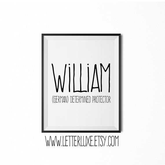 William Name Meaning Art  Printable Baby by LetterLuxePrintables