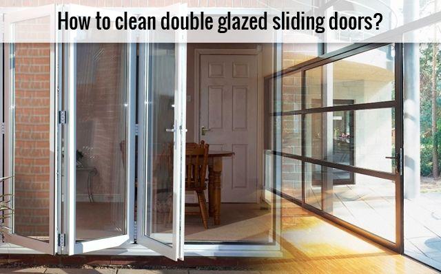 How to Clean Double Glazed Sliding Doors? Read More @ https://goo.gl/g2Lbhq #DoubleGlazedSlidingDoors