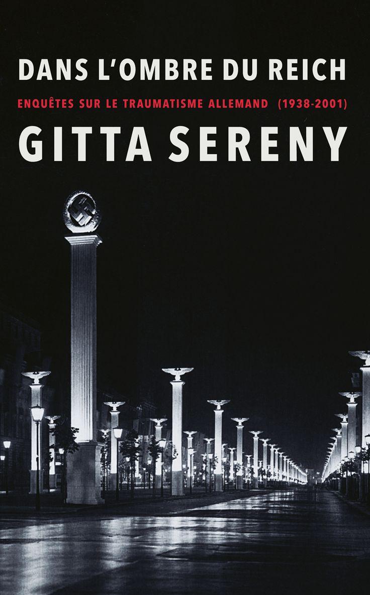 Dans l'ombre du Reich - Enquêtes sur le traumatisme allemand (1938-2001) - Gitta Sereny - 522 pages, Couverture souple. -  Référence : 903331 #Livre #culture #Histoire #Philosophie #book #Cadeau