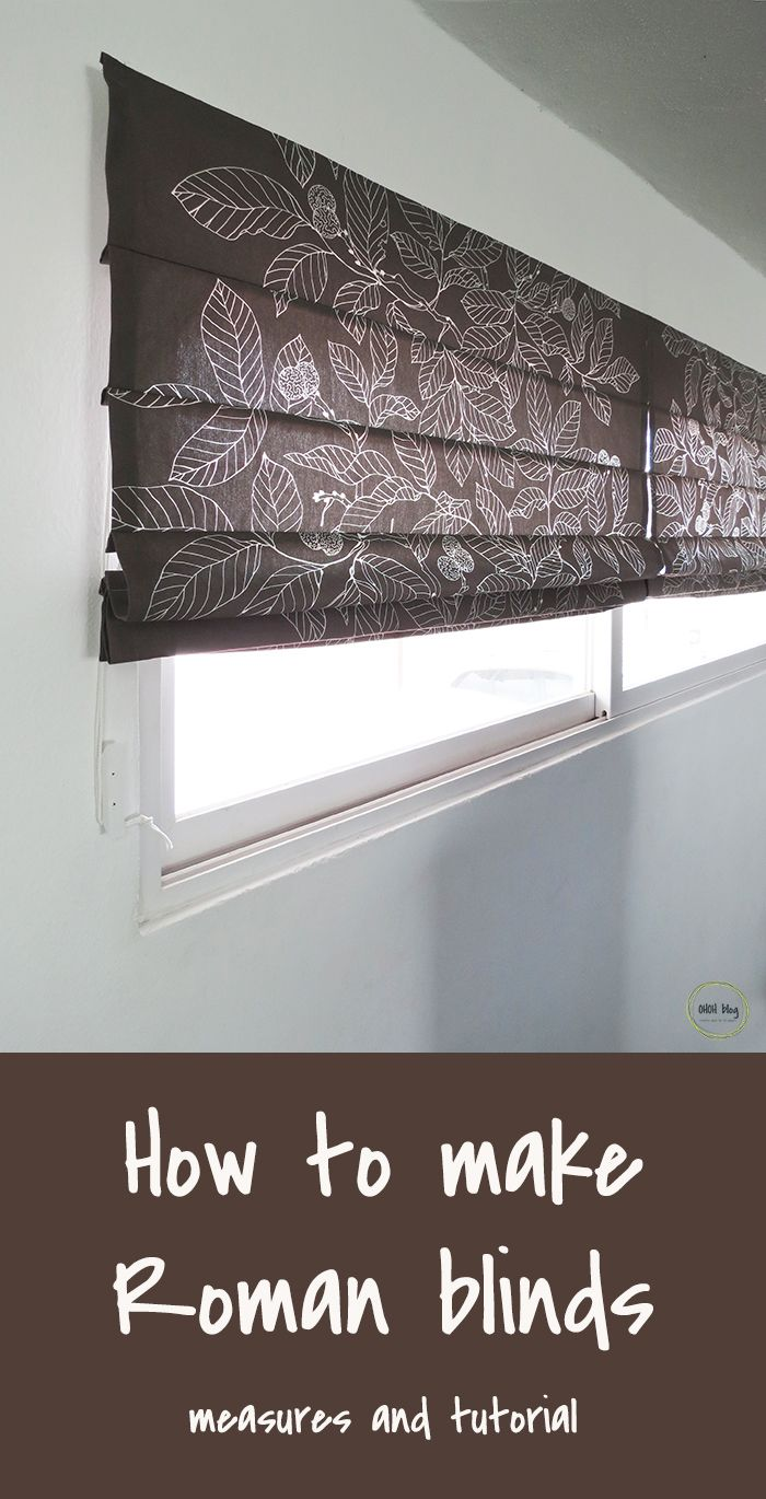 How to sew roman blinds - full tutorial with pictures and measurement indications