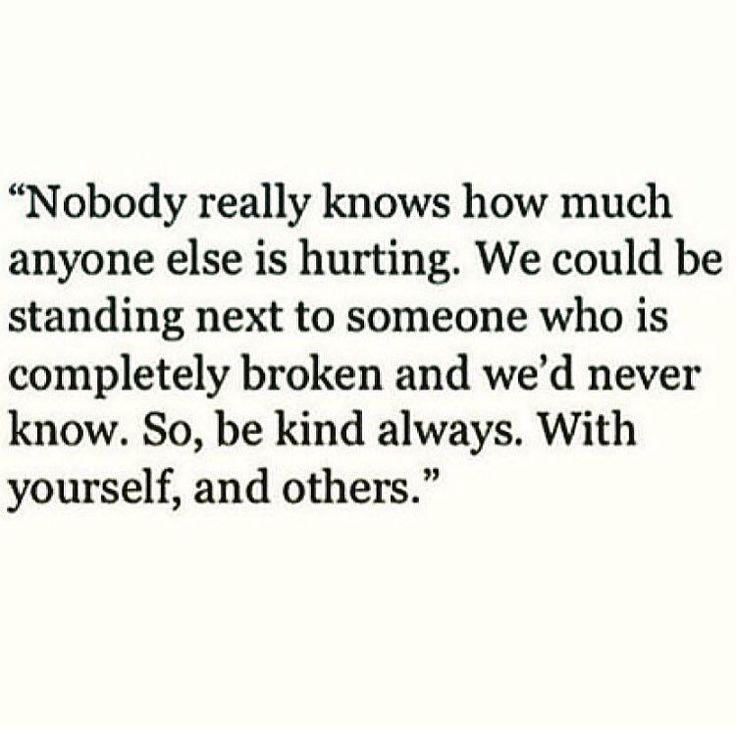 You never know  - be patient and kind with people. You have no idea what may be going on in their life - wouldn't hurt to care.