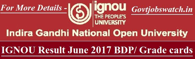 IGNOU Result June 2017, ignou.ac.in, Term End Exam (TEE) Results Name Wise, ignou results grade card, ignou assignment result bdp, ignou revaluation result