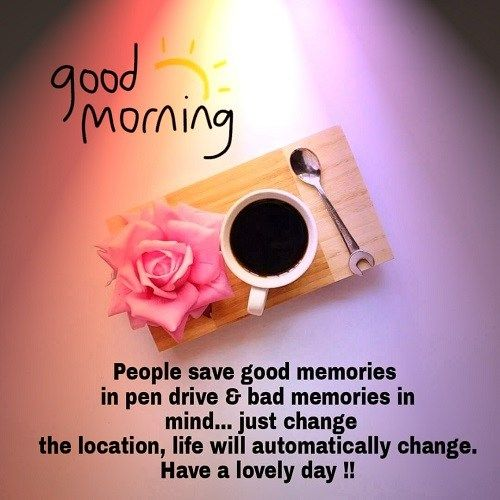 30 Sweet Good Morning Wishes Images Free Download 23 Morning Quotes Good Morning Quotes Good Morning Photos