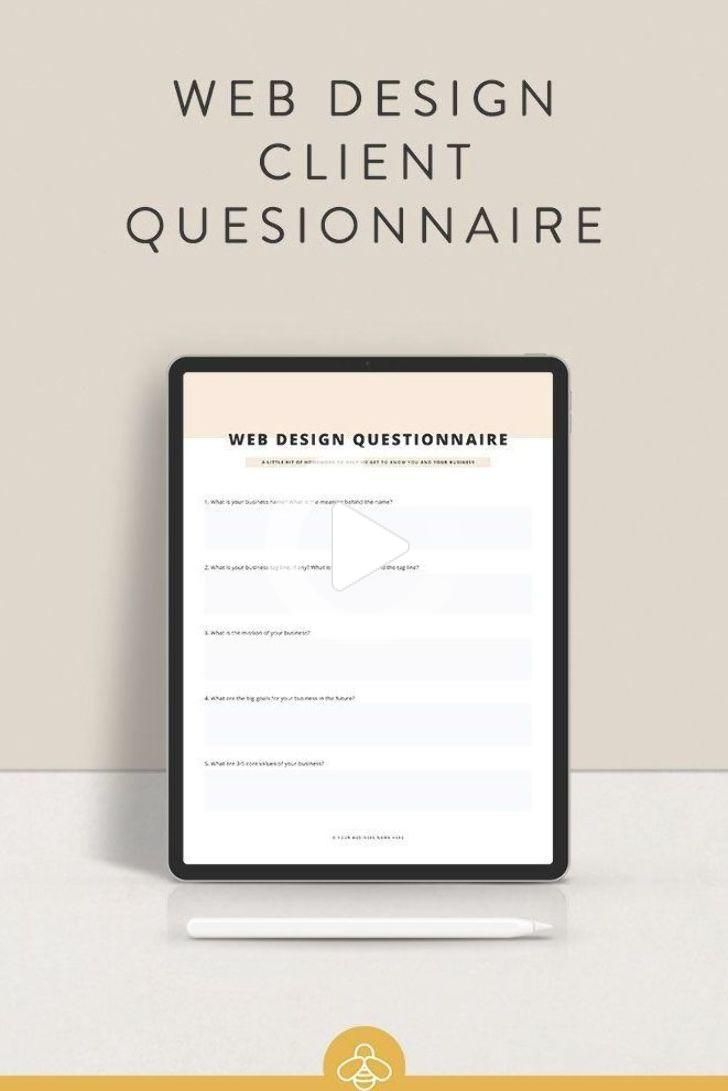 Web Design Client Questionnaire The Busy Bee Web Designer Web Design Tips Web Design In 2020 Web Design Design Clients Web Design Tips