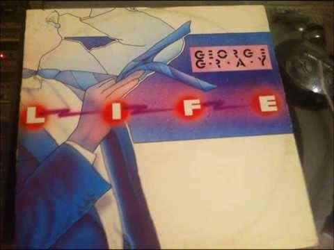 GEORGE GRAY - LIFE (ITALO DISCO 1985) - YouTube