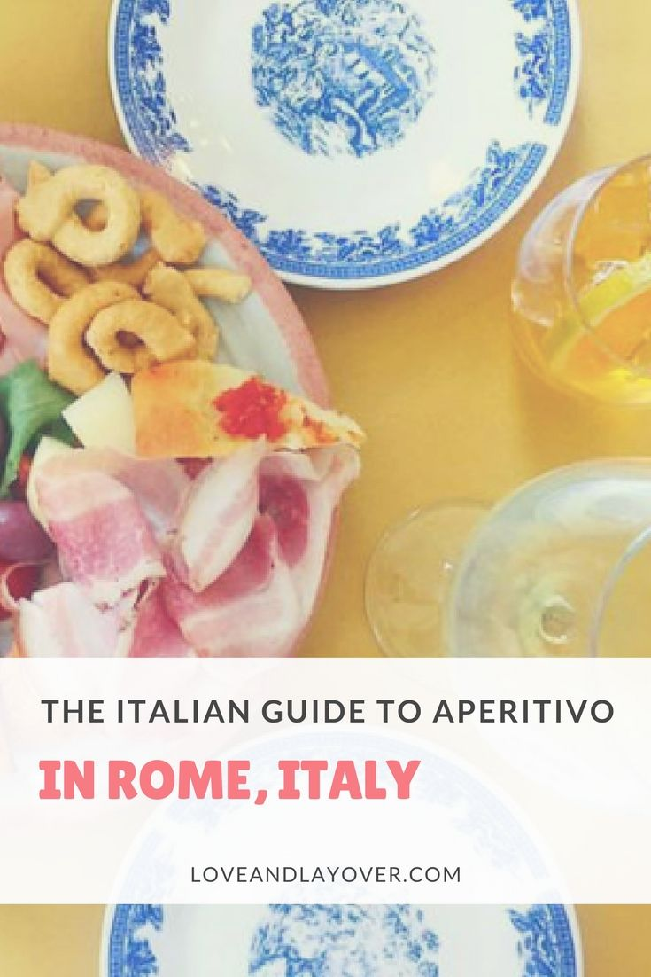 Guide to Aperitivo in Italy #food #travel #traveltips #italy #rome #travelblog