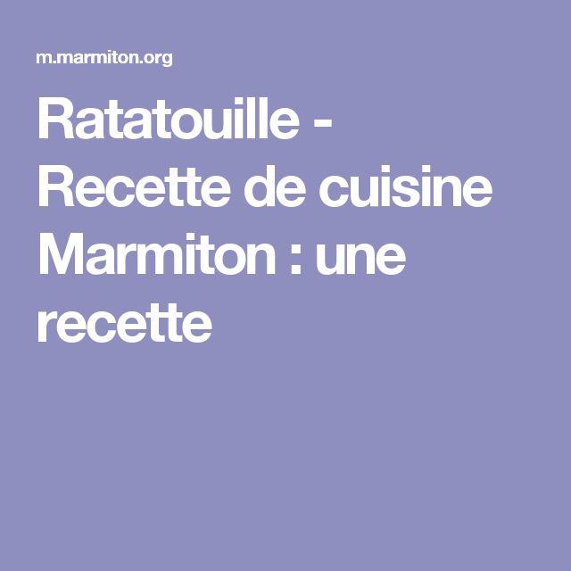 Ratatouille - Recette de cuisine Marmiton : une recette