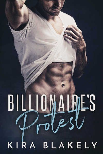 Get your FREE copy of Billionaire's Protest Steamy Short Story