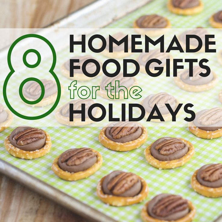 Give the gift of sweet or savory flavors this holiday season with 8 of our favorite Homemade Food Gifts for the Holidays.
