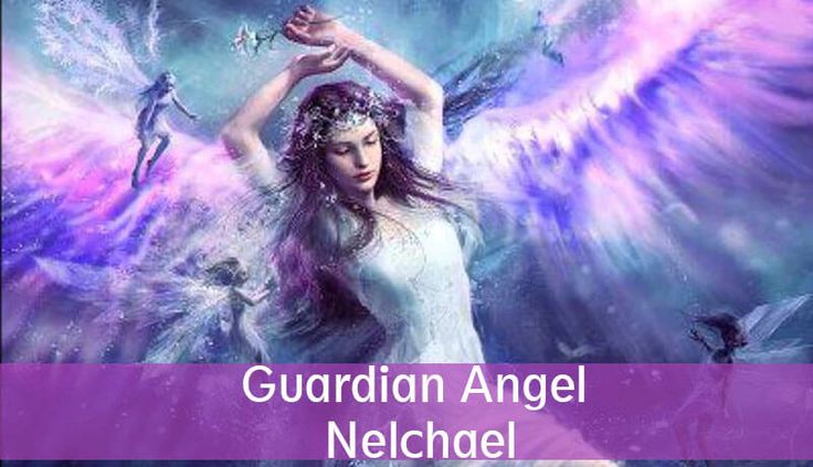 Guardian Angel Nelchael is the angel of learning. The meaning of his name is The only God. He belongs to the choir of Aralims, in the Jewish culture