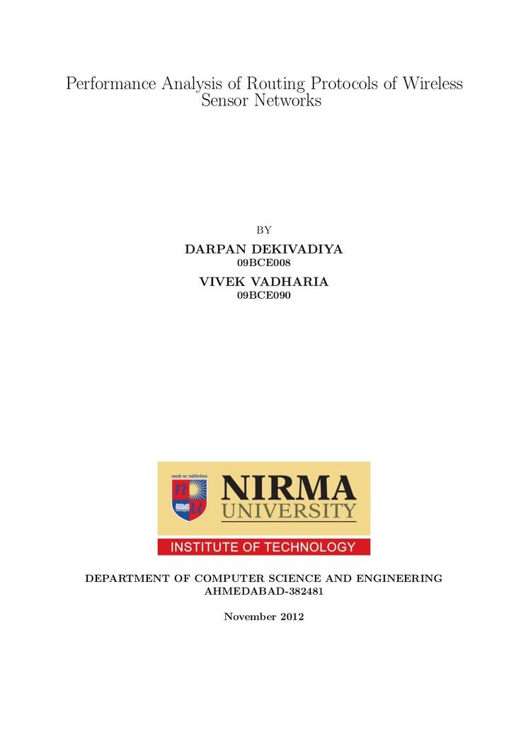 performance-analysis-of-routing-protocols-of-wireless-sensor-networks by Darpan Dekivadiya via Slideshare