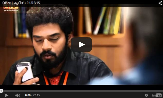Office Watch Tamil Serials