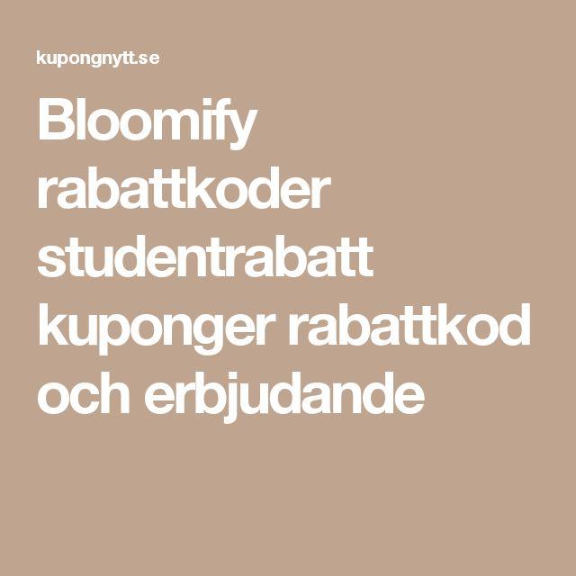 Bloomify rabattkoder studentrabatt kuponger rabattkod och erbjudande