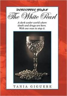 The White Pearl by Tania Giguere Genres: Crime, Thrillers and Suspense, Literary Fiction. Format: Multiple