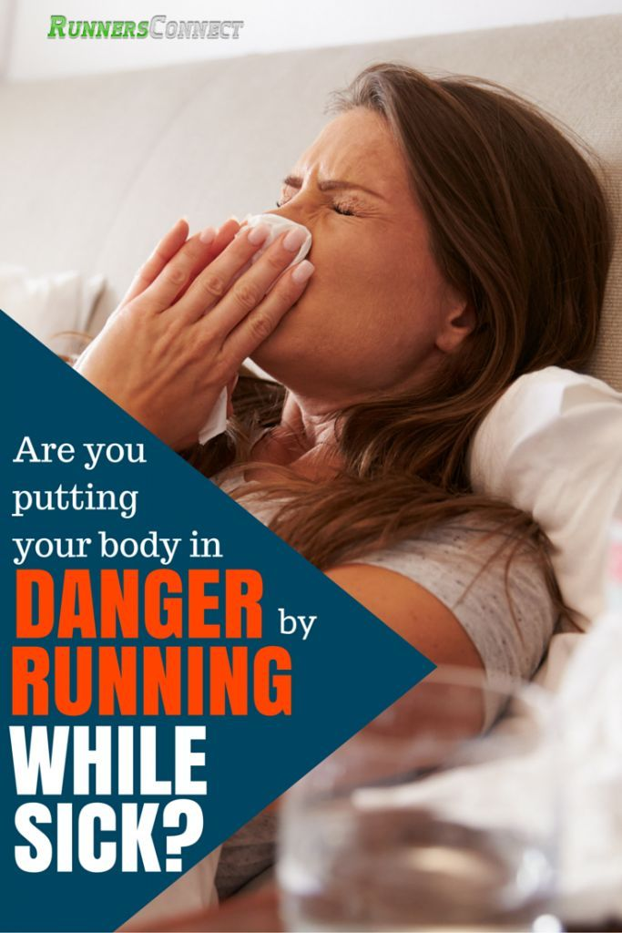 Helpful article on when you are safe to run when sick and what symptoms indicate a need to take a day off. Learn how to return to training after sickness.