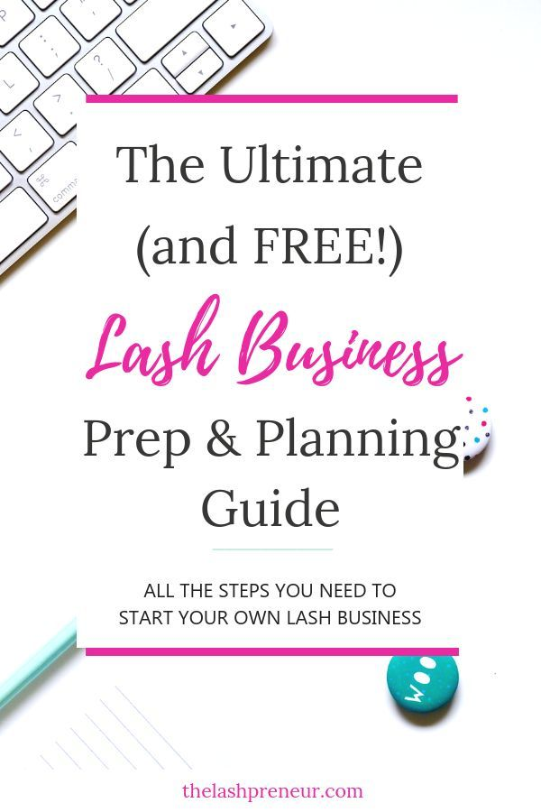 Need A Road Map Of How To Start Your Very Own Eyelash Extension Business Download Thelashpreneur Free Prep Planning Guid Eyelash Extensions Eyelashes Lashes
