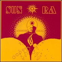 Sun Ra The Heliocentric Worlds Of Sun Ra Vol I