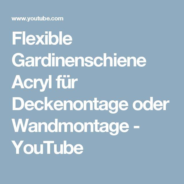 Flexible Gardinenschiene Acryl für Deckenontage oder Wandmontage - YouTube
